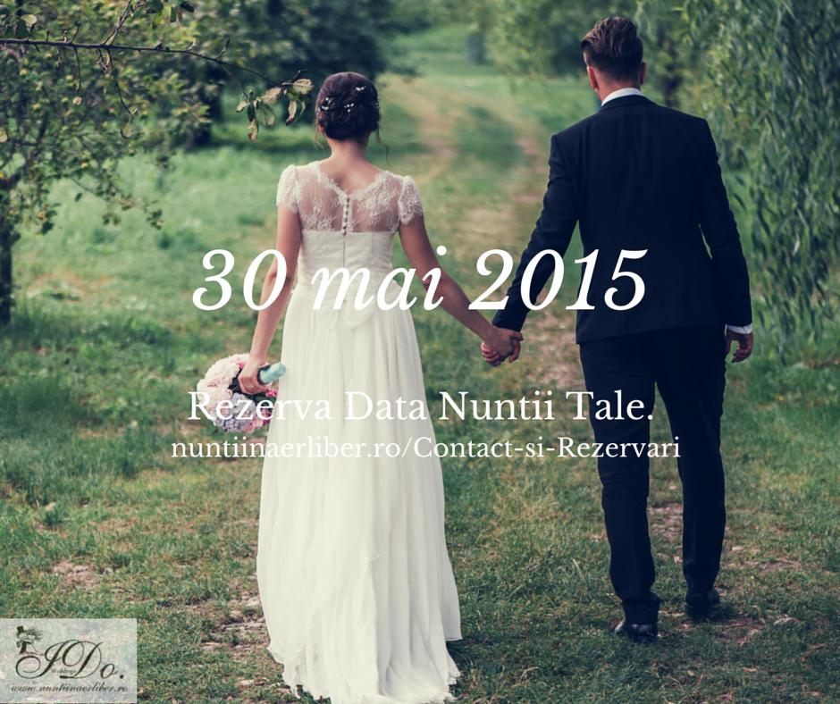 Rezerva Data-30-mai_I Do Weddings-nuntiinaerliber.ro